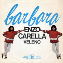 Barbara di Enzo Carella 2° Classificata Al Festival di Sanremo 1979 Edizioni IT/Jeans/RCA